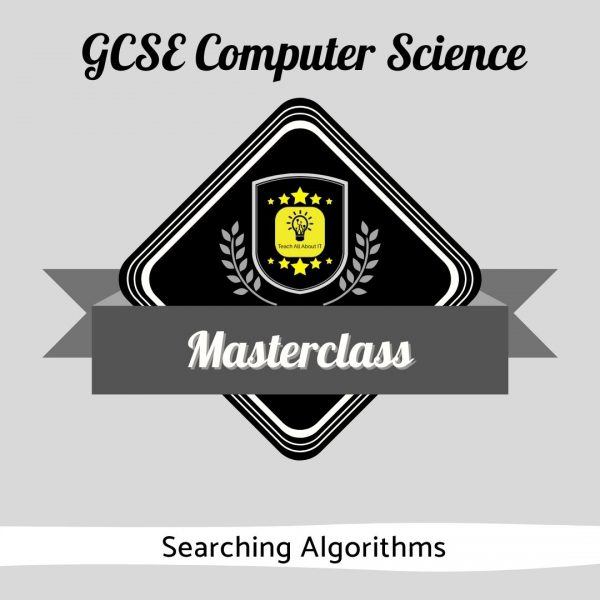 CS Masterclass - Searching Algorithms