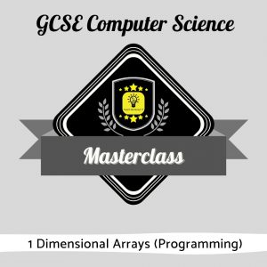 Computer Science Masterclass - 1D Arrays