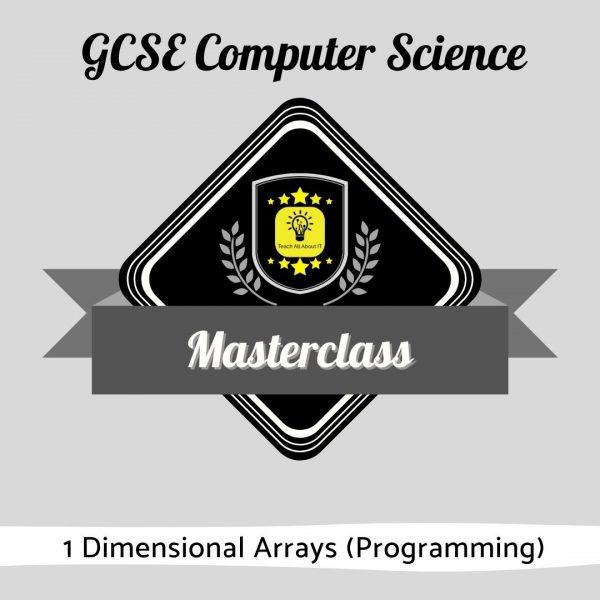 Computer Science Masterclass - 1D Arrays