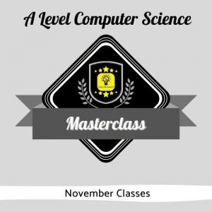 November A Level CS Masterclass
