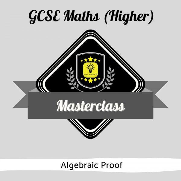 Maths Masterclass - Albegraic Proof
