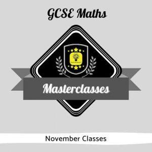GCSE Maths Masterclasses - November